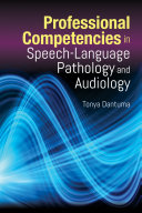 Professional Competencies in Speech Language Pathology and Audiology