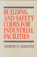 Building and Safety Codes for Industrial Facilities