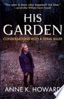 His Garden