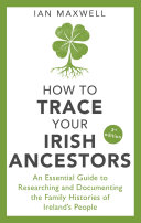 How to Trace Your Irish Ancestors 3rd Edition