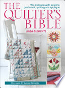 The Quilter s Bible