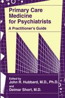 Primary Care Medicine for Psychiatrists