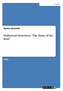 Hollywood Detectives  the Name of the Rose Book