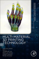 Multi-material 3D Printing Technology