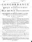 A Complete Concordance to the Holy Scriptures     By Alexander Cruden     The Fourth Edition  Carefully Corrected   With a Portrait