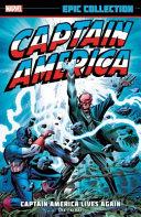 Captain America Epic Collection  Captain America Lives Again