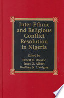Inter Ethnic And Religious Conflict Resolution In Nigeria