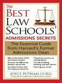 The Best Law Schools' Admissions Secrets