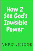 HOW 2 See God s Invisible Power
