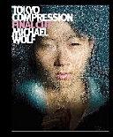 Tokyo Compression Final Cut