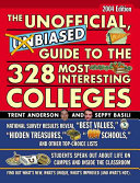 The Unofficial, Unbiased Guide to the 328 Most Interesting Colleges