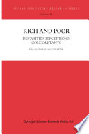 Rich and Poor  : Disparities, Perceptions, Concomitants
