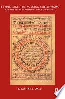 Egyptology  The Missing Millennium