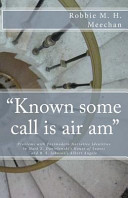 Known Some Call Is Air Am Problems with Postmodern Narrative Identities in Mark Z  Danielewski s House of Leaves and B  S  Johnson s Albert Angelo