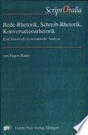 Rede-Rhetorik, Schreib-Rhetorik, Konversationsrhetorik