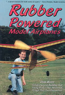 Rubber Powered Model Airplanes