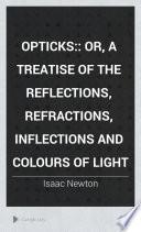 Opticks: