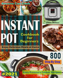 The Complete Instant Pot Cookbook For Beginners  2021
