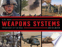U S  Army Weapons Systems 2013 2014