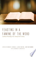 Feasting in a Famine of the Word