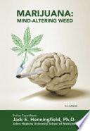 Marijuana  Mind Altering Weed