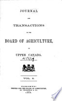 Journal And Transactions Of The Board Of Agriculture Of Upper Canada