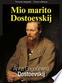Mio marito Dostoevskij