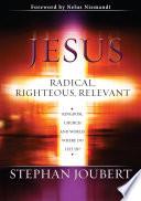 Jesus Radical  Righteous  Relevant  eBook