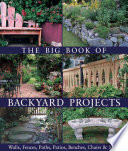 The Big Book Of Backyard Projects Book PDF