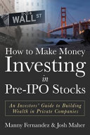 How to Make Money Investing in Pre-ipo Stocks