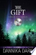 The Gift  A Christmas Novella  Mageri Series Book 6  Book PDF
