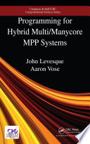 Programming For Hybrid Multi Manycore Mpp Systems