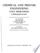 Chemical and Process Engineering Unit Operations