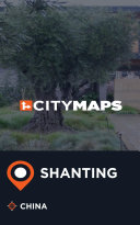 City Maps Shanting China