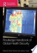 Routledge Handbook of Global Health Security Book