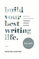 Build Your Best Writing Life PDF