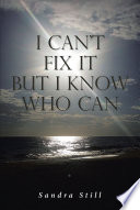 I Can't Fix It but I Know Who Can
