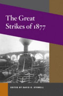 The Great Strikes of 1877