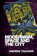 Pdf Modernism, Space and the City Telecharger