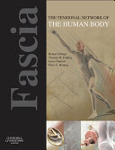 Fascia: The Tensional Network of the Human Body - E-Book