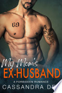 My Mom S Ex Husband