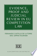 Evidence  Proof and Judicial Review in EU Competition Law Book
