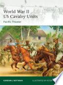 World War II US Cavalry Units