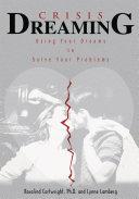 Crisis Dreaming