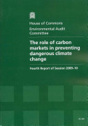 The role of carbon markets in preventing dangerous climate change