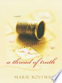A Thread of Truth Book PDF