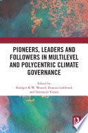 Pioneers  Leaders and Followers in Multilevel and Polycentric Climate Governance Book PDF