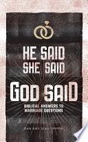 He Said  She Said  God Said