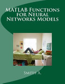 MATLAB Functions for Neural Networks Models Book