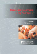 Recent Developments in Pig Nutrition 3